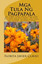 Mga Tula ng Pagpapala: During these times of troubles and uncertainties, this simple book of poems is a must. (Tagalog Edition)