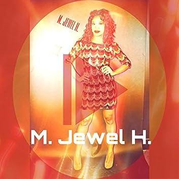 M. Jewel H.