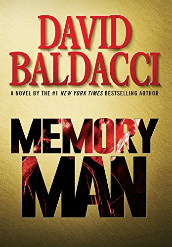 Compare Textbook Prices for Memory Man Amos Decker 1st Edition ISBN 9781455559824 by Baldacci, David