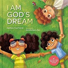 I Am God's Dream by [Matthew Paul Turner]