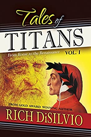 Tales of Titans, Vol. I: From Rome to the Renaissance