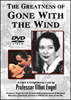 The Greatness of Gone With The Wind