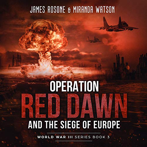 Operation Red Dawn and the Siege of Europe audiobook cover art