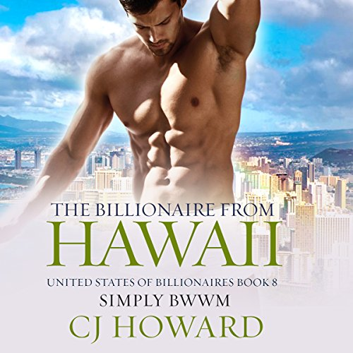 The Billionaire from Hawaii: A Steamy Billionaire Romance audiobook cover art