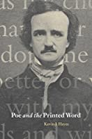 Poe and the Printed Word (Cambridge Studies in American Literature and Culture) by Kevin J. Hayes(2009-04-30)