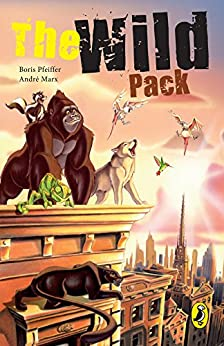 The Wild Pack: Book 1 by [Andre Marx, Boris Marx]