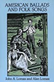 American Ballads and Folk Songs (Dover Books on Music) (English Edition)