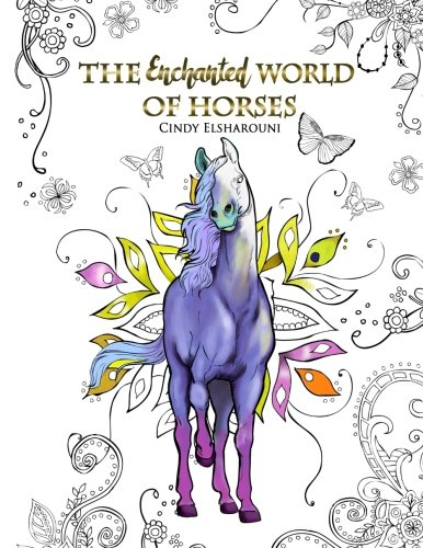The Enchanted World of Horses: Adult Coloring Book