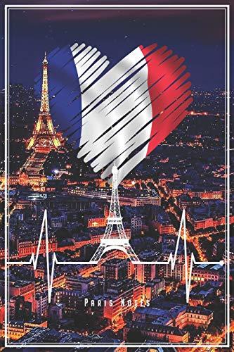 Paris Notes: Paris Notizbuch Planer Tagebuch (Liniert, 15 x 23 cm, 120 Linierte Seiten, 6