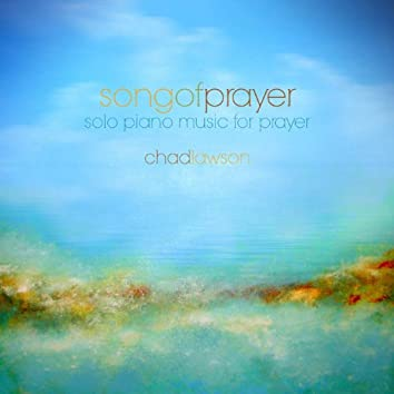 Song of Prayer - Solo Piano Music for Prayer - Single