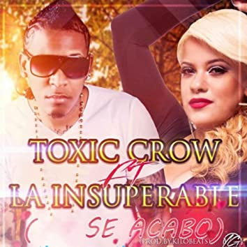 Se Acabo  (feat. La Insuperable)