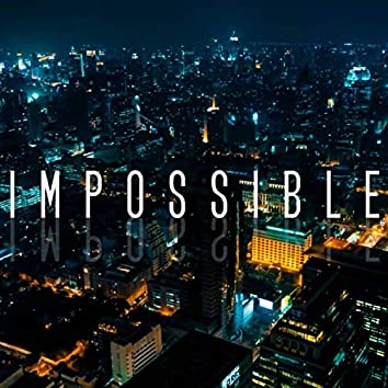 Impossible (feat. Biraj Gautam)