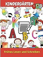 Kindergarten: Kindergarten Arbeitsbuch - Alter 5 bis 6, Fruehes Lesen und Schreiben, Lernen, Nachspueren & Ueben. Die Grossbuchstaben des Alphabets, fuer Kindergartenkinder, Schreiben, Lernen und Ueben.