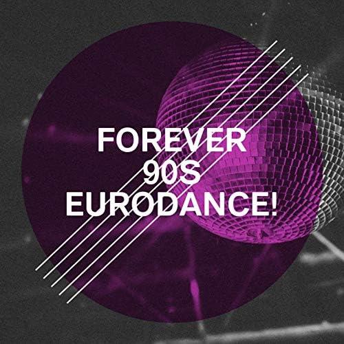 Eurodance Forever, Eurodance Greatest Hits, Eurodance Connection