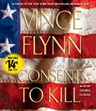 Consent to Kill: A Thriller by Vince Flynn (September 30,2008)