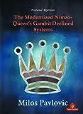 The Modernized Nimzo-queen's Gambit Declined Systems (modernized, 3)-Pavlovic, Milos