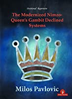 The Modernized Nimzo-Queen's Gambit Declined Systems (Modernized, 3)