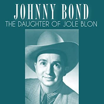 The Daughter of Jole Blon