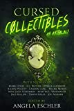 Cursed Collectibles: An Anthology