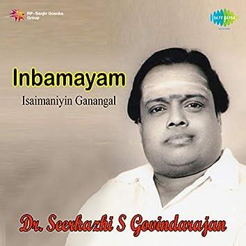 Inbamayam Isaimaniyin Ganangal