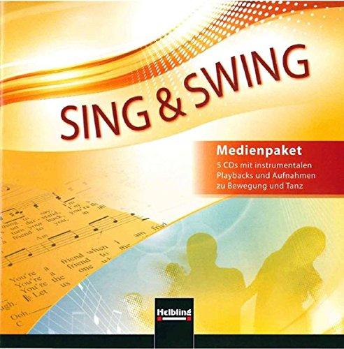 Sing & Swing DAS neue Liederbuch. Audio-CDs: 5 CDs mit instrumentalen Playbacks und Aufnahmen zu Bewegung und Tanz