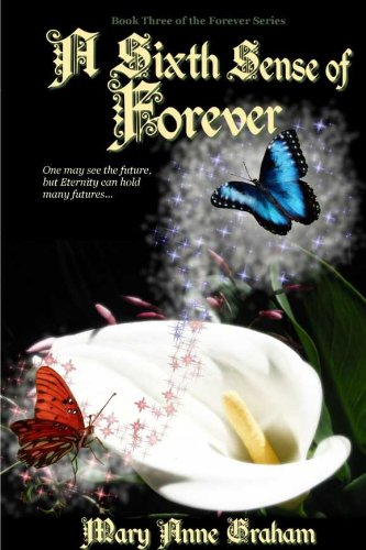 Book: A Sixth Sense of Forever (The Forever Series) by Mary Anne Graham