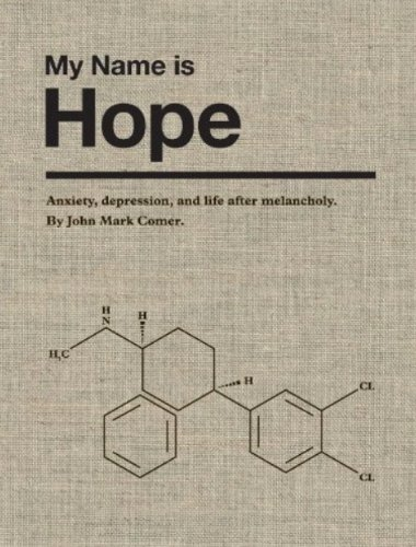 My Name is Hope: Anxiety, depression, and life after melancholy (English Edition)の詳細を見る
