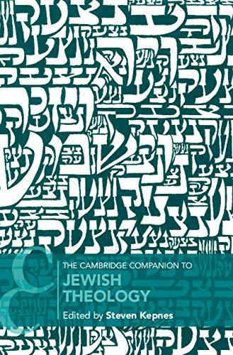 The Cambridge Companion to Jewish Theology (Cambridge Companions to Religion) (English Edition)