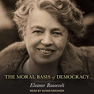 The Moral Basis of Democracy audiobook cover art