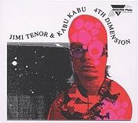 4th Dimension by Jimi Tenor & Kabu Kabu