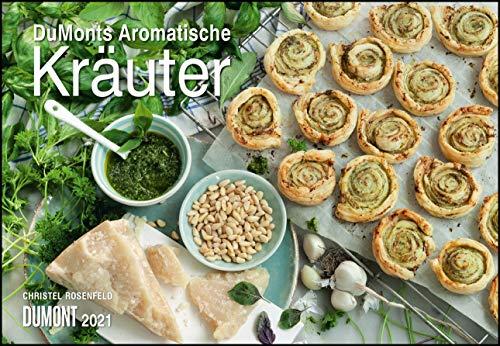 DUMONTS Aromatische Kräuter 2021 - Broschürenkalender - Wandkalender - mit Rezepten und Texten - Format 42 x 29 cm