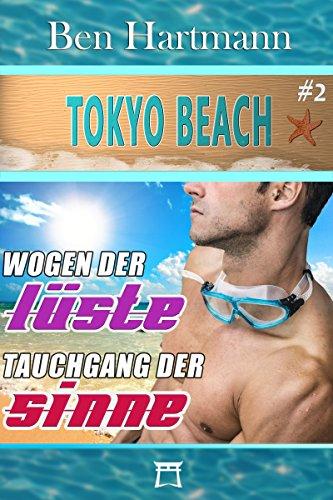 Wogen der Lüste: Tauchgang der Sinne (Tokyo Beach 2)