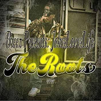 Breez And Jokesloveslife Presents The Roots