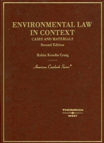 Environmental Law in Context: Cases, Materials (American Casebook)