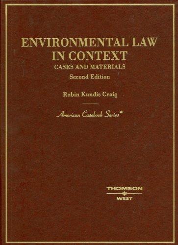 Environmental Law in Context: Cases, Materials (American Casebook)