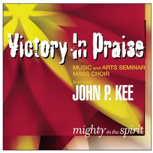Victory In Praise Music And Arts Seminar Mass Choir feat. John P. Kee