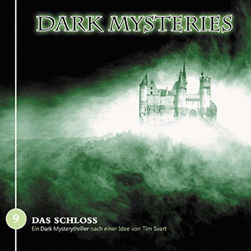 Das Schloss     Dark Mysteries 9              By:                                                                                                                                 Tim Svart                               Narrated by:                                                                                                                                 Uve Teschner,                                                                                        Dietmar Wunder,                                                                                        Uta Dänekamp,                   and others                 Length: 1 hr and 8 mins     Not rated yet     Overall 0.0