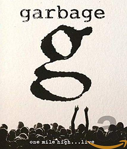 Garbage: One Mile High...…Live [Blu-ray]