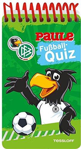 DFB PAULE Fußball-Quizblock mit 50 spannenden Fragen: Offizielles Produkt des Deutschen Fußball-Bundes!