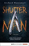 Shutter Man: Der Tod kennt dein Gesicht. Thriller (Byrne-und-Balzano-Reihe 9)