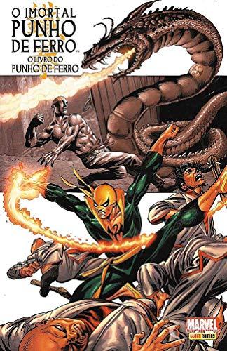 O Imortal Punho de Ferro Vol. 3 O Livro do Punho de Ferro