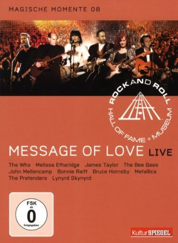 Rock and Roll Hall of Fame - Message Of Love/Live - Magische Momente 08/KulturSpiegel Edition