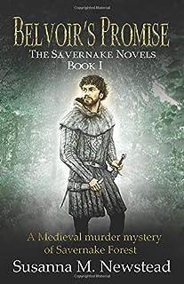Belvoir's Promise: The Savernake Novels Book 1