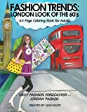 FASHION TRENDS: London Look Of the 60's: FASHION COLORING BOOK