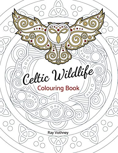 Celtic Wildlife Colouring Book: A Celtic art themed take on nature, filled with original images composed of Celtic knots, swirls, and borders in a unique graphical style