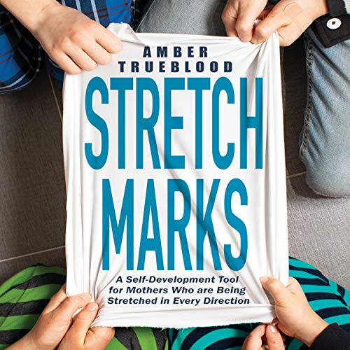 Stretch Marks Audiobook By Amber Trueblood cover art
