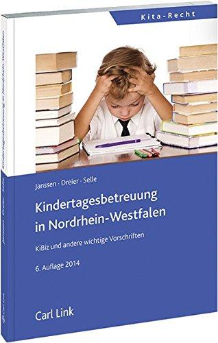 Kindertagebetreuung in Nordrhein-Westfalen: KiBiz und andere wichtige Vorschriften