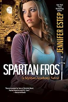Spartan Frost (Mythos Academy) by [Jennifer Estep]