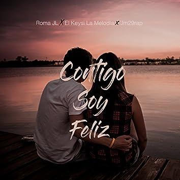 Contigo Soy Feliz (feat. Jm29rap, El Keysi La Melodía)