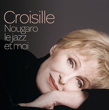 Nougaro, Le Jazz Et Moi